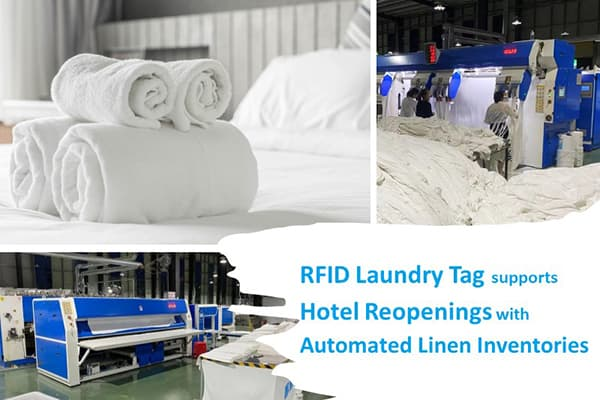 RFID Laundry Tag Supports Hotel Reopenings with Automated Linen Inventories